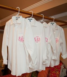 big, monogrammed dress shirts for the bridesmaids for getting ready on the big day. - Cute idea!