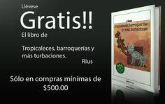 Gratis un libro de Rius por Compras minimas de $500.00