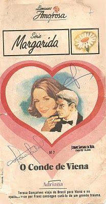 Clube Do Romance De Amor, Romances Amorosa e Romance Rebeca Blog: O Conde De Viena - Adriana Tavares De Sá - Romance...