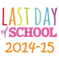 last day of school | Last Day of School & Office Closures Due to Inclement Weather