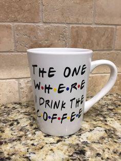 Friends Coffee Mug by MyCoastalHostess on Etsy https://www.etsy.com/listing/574062061/friends-coffee-mug