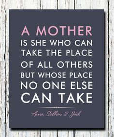 Love your mother, you only get one!