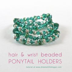 DIY ponytail holders that look great in your hair or on your wrist!