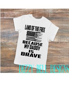 Land of the Free Because My Daddy is Brave, 4th of July shirt, bodysuit, American pride, guns, babies, military kids, romper, tshirt by DizzyBellDesigns on Etsy
