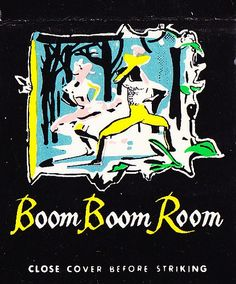 Fontainebleau Miami Boom Boom Room by hmdavid, via Flickr Vintage Designs, Vintage Art, Boom Boom Room, Matchbox Art, Tiki Hut, Light My Fire, Commercial Art, Vintage Advertisements, Graphic Illustration