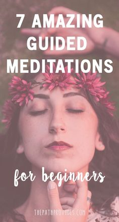 Have you ever wanted to start a meditation practice but didn't know where or how to start? # Mantras | Meditation Guided | Meditation Mindfulness | How to meditate| #Anxiety #Mindfulness ThePathProvides.com | #meditation #guidedmediationsforbeginners #beginnersmeditation