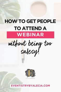 No one's attending your webinar? Here are tips on how to get people attend your webinar. Read more. #webinar #virtualevent #zoomcalls #eventtips #webinarideas #eventmarketing