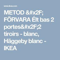 METOD / FÖRVARA Élt bas 2 portes/2 tiroirs - blanc, Häggeby blanc  - IKEA