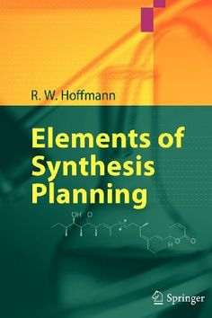 Elements of synthesis planning / R.W. Hoffmann