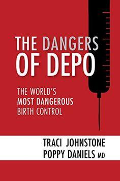 THE DANGERS OF DEPO: The World's Most Dangerous Birth Con... https://www.amazon.com/dp/B0746R6354/ref=cm_sw_r_pi_dp_x_nrpbAbZKQ48MP