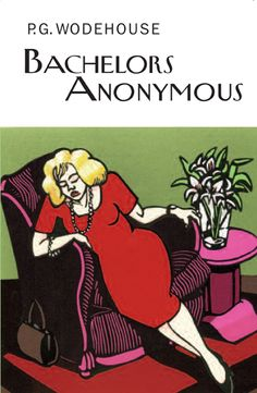 A cover for 'Bachelors Anonymous' by P.G. Wodehouse
