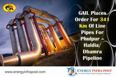 In a bid to procure line pipes, the state owned GAIL (India) Limited has placed orders for purchase of 341 km of Line Pipes for the Phulpur –Haldia/Dhamra Natural Gas Pipeline on four companies worth Rs 550 crores    #EnergyHighway #GAIL #India #mmscmd #NarendraModi #UrjaGanga