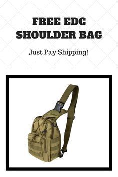 Free Tactical Shoulder Bag, just pay shipping and it's your's!  Hurry limited supply...  Click the image to grab your bag before they're all gone!