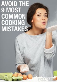 Read these 9 common mistakes and see if you are making any. Some might surprise you!