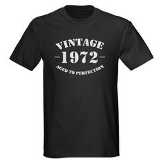 vintage 1972 birthday Dark T-Shirt - for hubby. Officially have known him half his life!
