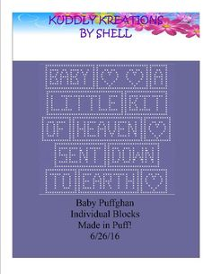 Looking for your next project? You're going to love Baby Puffghan  by designer KuddlyKreations.