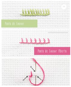 bordado-passo-a-passo-ponto-casear Mais Types Of Embroidery Stitches, Embroidery Stitches Tutorial, Sewing Stitches, Embroidery For Beginners, Embroidery Patterns, Embroidery Monogram, Embroidery Hoop Art, Beaded Embroidery, Cross Stitch Embroidery