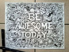 doodle_art__be_awesome_today__by_kerbyrosanes-d62ap8h.jpg (1024×768)
