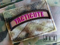 Forget flowers, the ladies in your life really want their own patch. The guys at Mojo Tactical have just the patch – the Tacticute Tab.