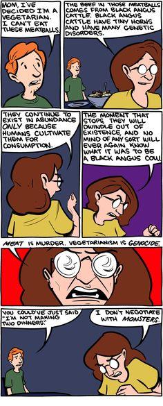 Meat-eating is murder...but vegetarianism is genocide.