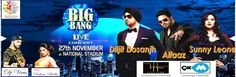 Venue: National Stadium, India Gate, New Delhi Date: 27th November, 2015   Buy tickets for Big Bang Live in Concert with Diljit Dosanjh, Sunny Leone and Alfaaz on Kyazoonga! http://www.kyazoonga.com/Events/Big