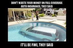Time to call your Insurance Agent