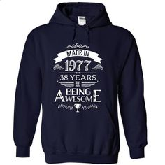 Made In 1977 - 38 Years Of Being Awesome !!! - #tshirt display #couple sweatshirt. CHECK PRICE => https://www.sunfrog.com/Birth-Years/Made-In-1977--38-Years-Of-Being-Awesome--NavyBlue-10777113-Hoodie.html?68278