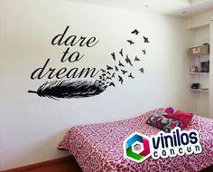 Vinil Decorativo Dare to Dream