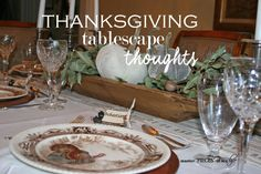 Thanksgiving tablescape thoughts