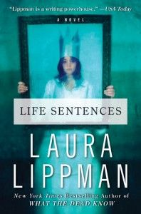 Life Sentences, Laura Lippman Author Cassandra Fallows has achieved remarkable success by baring her life on the page. Her two widely popular memoirs continue to sell briskly, acclaimed for their brutal, unexpurgated candor about friends, family, lovers—and herself. But now, after a singularly unsuccessful stab at fiction, Cassandra believes she may have found the story that will enable her triumphant