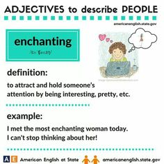 Adjectives to describe people: enchanting English Adjectives, English Vocabulary Words, English Phrases, English Idioms, English Grammar, English Vinglish, English Language, American English, English Games