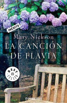 La Canción de Flavia / Mary Nickson