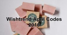Wishtrend APril 2016 Monthly discount codes &freebies