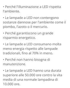 PERCHÉ I LED?  #bechange #greenenergy #light #behuman #green #change #world #savetheworld #energierinnovabili #led #ledlights #VfPartners #legnano #legnanocity #milano #luci #illuminazione #luciled #save #risparmio #energia #tecnologia #futuro #future