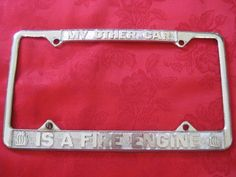 Vintage My Other Car is a Fire Engine License Plate Frame by VintageByThePound on Etsy