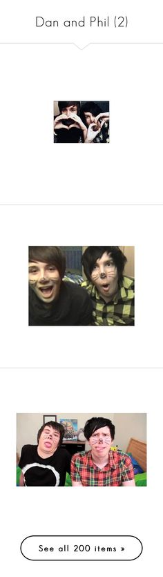 """""""Dan and Phil (2)"""" by merow-cat-tacos ❤ liked on Polyvore featuring youtubers, dan and phil, images, danisnotonfire, people, dan howell, phan, youtube, pics and phil lester"""
