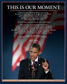 Barack Obama: This is Our Moment Unknown Fine Art Print Poster More