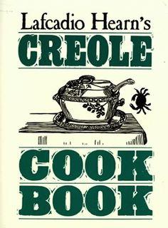 LAFCADIO HEARN'S CREOLE COOK BOOK