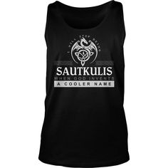 Proud To Be SAUTKULIS Tshirt #gift #ideas #Popular #Everything #Videos #Shop #Animals #pets #Architecture #Art #Cars #motorcycles #Celebrities #DIY #crafts #Design #Education #Entertainment #Food #drink #Gardening #Geek #Hair #beauty #Health #fitness #History #Holidays #events #Home decor #Humor #Illustrations #posters #Kids #parenting #Men #Outdoors #Photography #Products #Quotes #Science #nature #Sports #Tattoos #Technology #Travel #Weddings #Women #tshirtideas