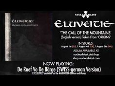 ▶ ELUVEITIE - The Call Of The Mountains (OFFICIAL MULTILINGUAL TRACK) - YouTube