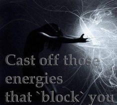 "Divine Spark:  ""Cast off those #energies that 'block' you!"""