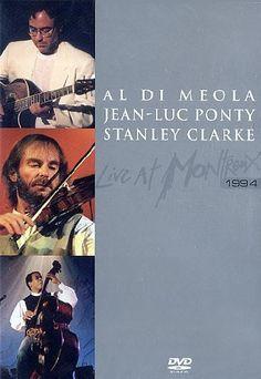 Al Di Meola, Jean-Luc Ponty & Stanley Clarke: 'Live At Montreux 1994'