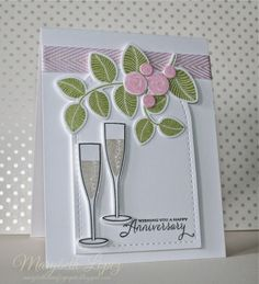 card drink champagne glass glasses anniversary wedding toast cheers celbrate Propose a Toast, PTI, Waltzingmouse Stamps: Simple Sprig, Lil Inkers Design Anytime Tags., Marybeth's time for paper Hand Made Greeting Cards, Making Greeting Cards, Greeting Cards Handmade, Anniversary Cards For Him, Happy Anniversary, Happy Birthday Cards, Happy Birthdays, Birthday Greetings, Birthday Wishes