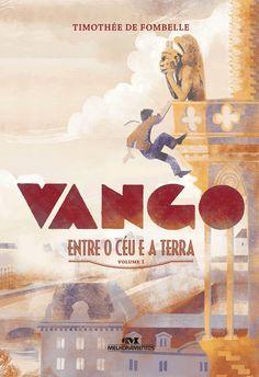 """Comunidade Resenhas Literárias: RESENHA  - """"VANGO – ENTRE O CÉU E A TERRA"""" - TIMOT..."""
