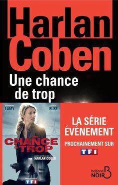 Une chance de trop by Harlan Coben on iBooks