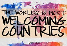 The World's 10 Most WelcomingCountries  frontier.ac.uk | blog.frontiergap.com  #travel #explore #adventure #wanderlust #experience #volunteer #animals #friendly #top10