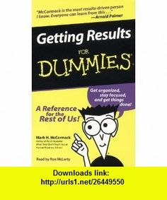 Getting Results for Dummies (9780694523405) Mark Mccormack, Ron Mclarty , ISBN-10: 0694523402  , ISBN-13: 978-0694523405 ,  , tutorials , pdf , ebook , torrent , downloads , rapidshare , filesonic , hotfile , megaupload , fileserve