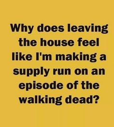 duh BASE = The Walking Dead but smells worse. Sarcastic Quotes, Funny Quotes, Life Quotes, Funny Memes, Crazy Quotes, Leiden, Great Quotes, Inspirational Quotes, Haha Funny