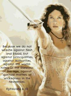 """We do not wrestle against flesh and blood..."" Ephesians 6:12"
