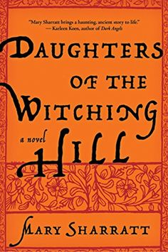 Daughters of the Witching Hill by Mary Sharratt https://www.amazon.com/dp/0547422296/ref=cm_sw_r_pi_dp_x_MGc6xbSKW57X2